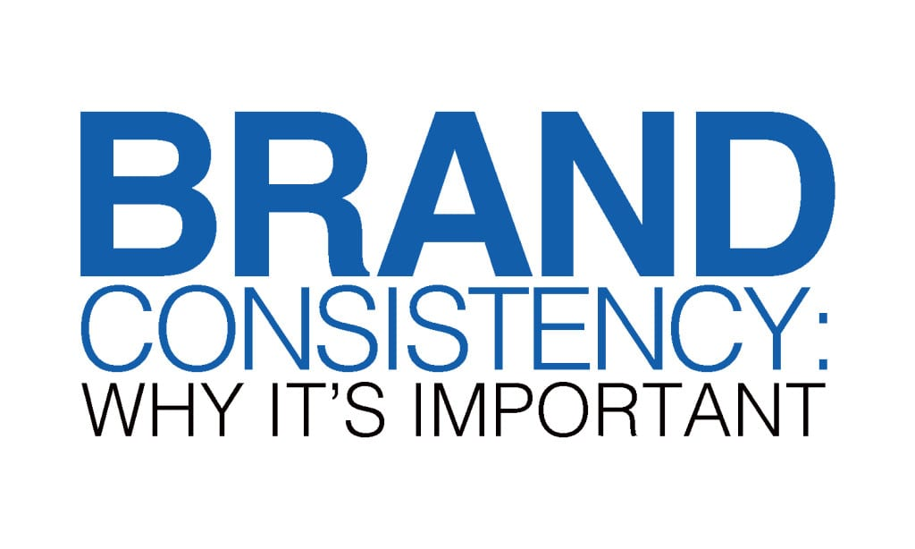 Brand Consistency Williams Advertising