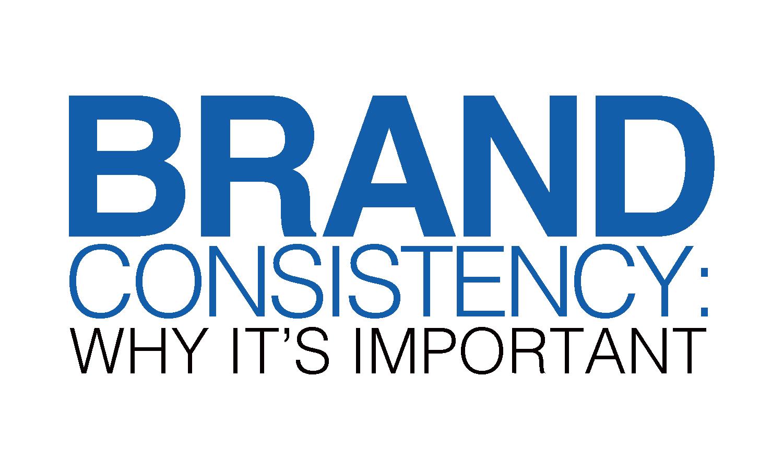 Brand Consistency Williams Advertising
