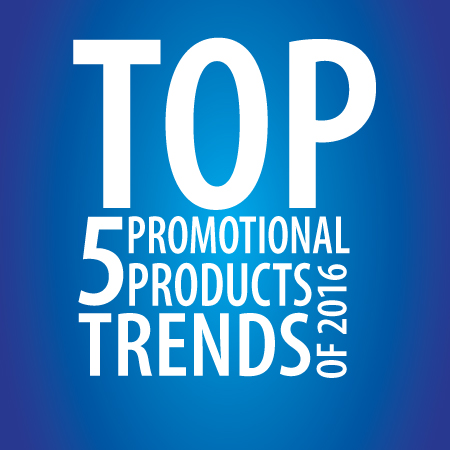 Top 5 Promotional Products Trends of 2016-01